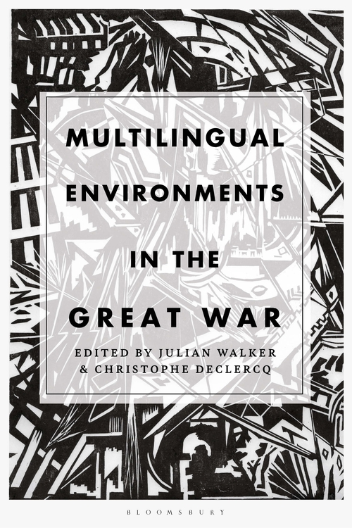 Multilingual Environments in the Great War